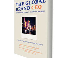 The Global Brand CEO: Building the Ultimate Marketing Machine