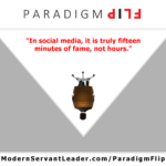 In social media, it is truly fifteen minutes of fame, not hours.