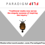 Traditional media now serves the singular purpose of inspiring the inquiry.