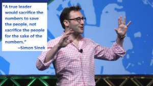 A true leader would sacrifice the numbers to save the people- not sacrifice the people for the sake of the numbers. -Simon Sinek