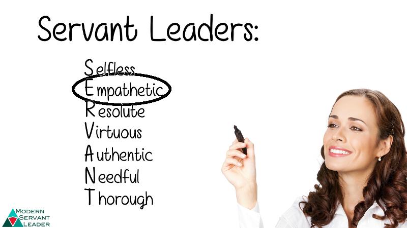 Servant Leadership Acronym - Empathetic