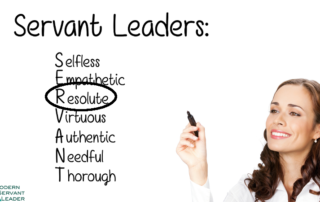 Servant Leaders are Resolute - Acronym