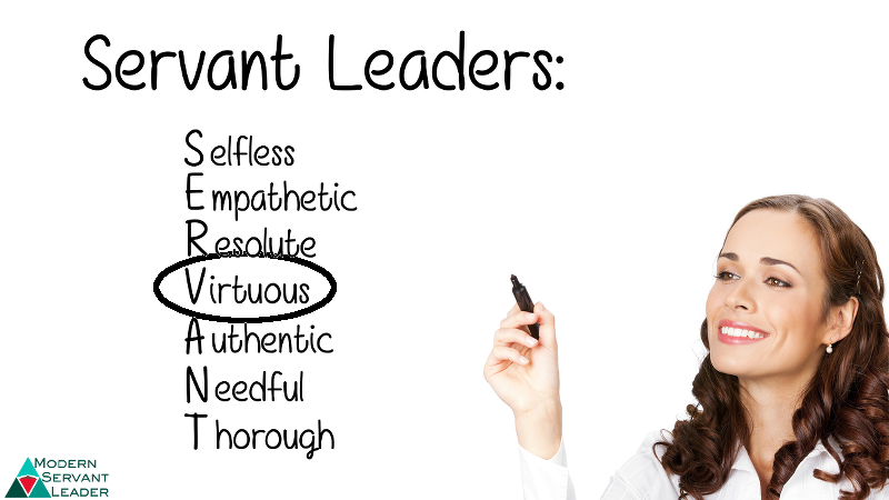 Servant Leadership Acronym - Virtuous