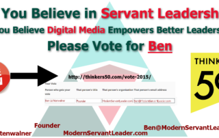 Servant Leadership and Digital Media for Thinkers 50