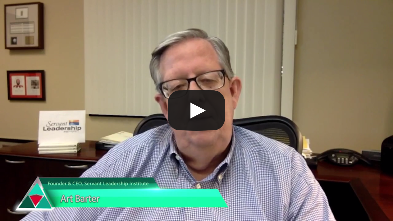 Art Barter U2013 Servant Leadership Interview Series U2013 Servant Leadership  Institute CEO