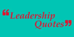 Servant Leadership Quotes - Modern Servant Leader