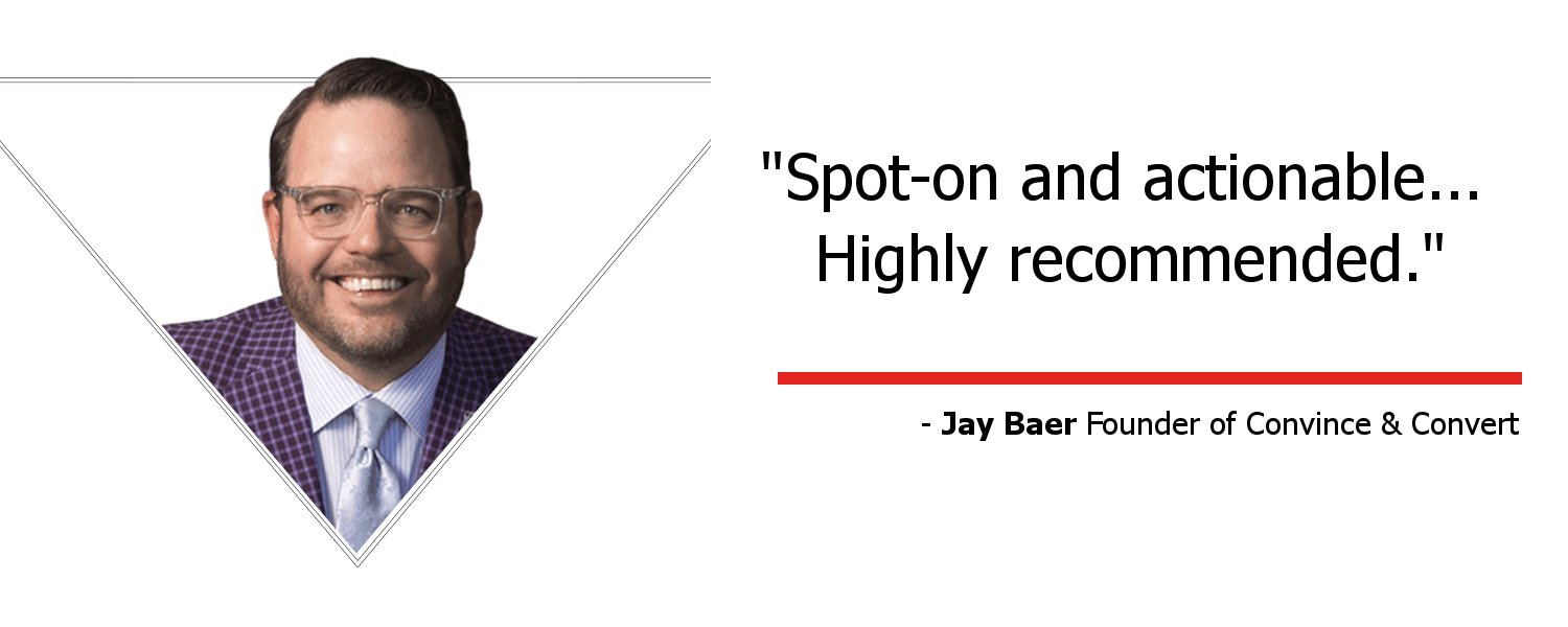 Spot-on and Actionable - Testimonial by Jay Baer